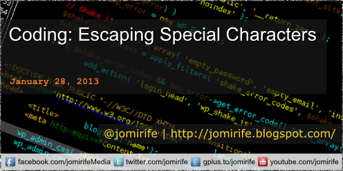 Blog Post: Escaping Special Characters PHP/JavaScr