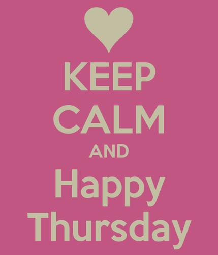 keep-calm-and-happy-thursday-18.jpg