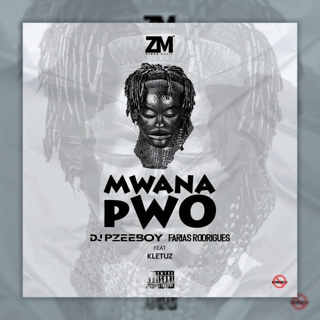 DJ Pzee Boy & Farias Rodrigues Feat. Kletuz – Mwana Pwo (Zouk) [Download mp3]