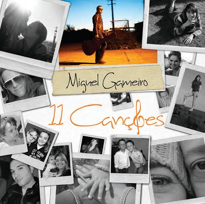 Miguel Gameiro, 11 canções