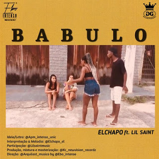 El Chapo feat. Lil Saint - Babulo Download mp3