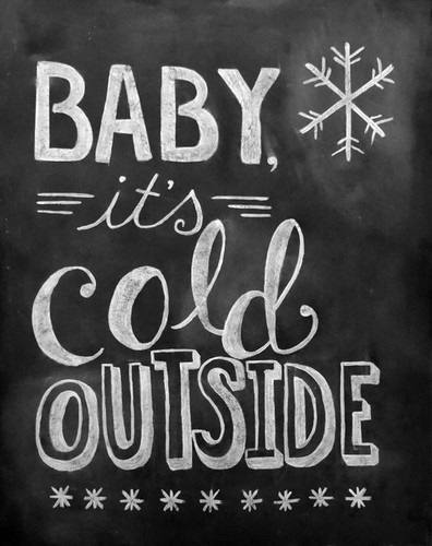 baby-its-cold-outside.jpg