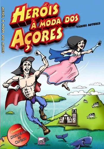Um inédito livro sobre os Açores...