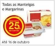 25% em Margarina e Manteiga | CONTINENTE |, Dias 15 e 16 Outubro