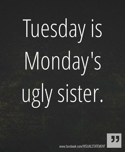 Tuesday. jpg