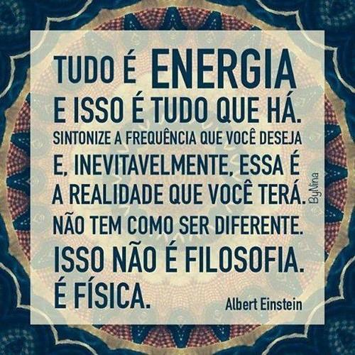 Tudo é energia
