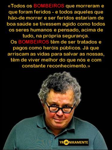 Miguel Esteves Cardoso, Bombeiros