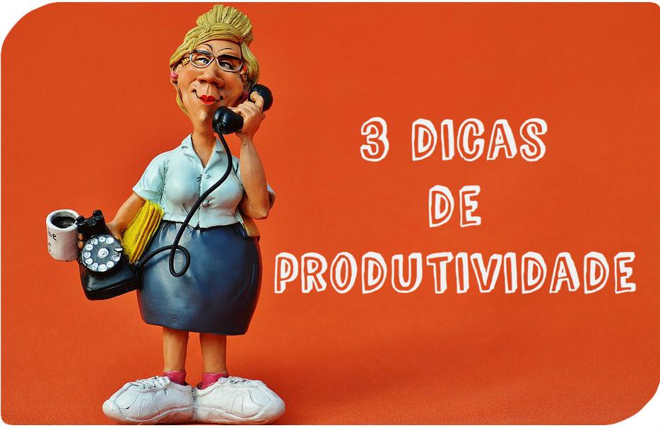 Dicas de Produtividade - Maria das Palavras para Aprender Uma Coisa Por Dia