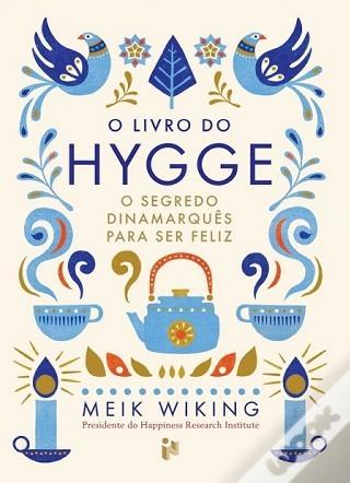LIVROS | O Livro do Hygge - O Segredo Dinamarquês para Ser Feliz
