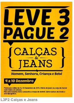 Leve 3 pague 2 | CODE / PINGO DOCE | Calças e Jeans, de 4 a 10 dezembro