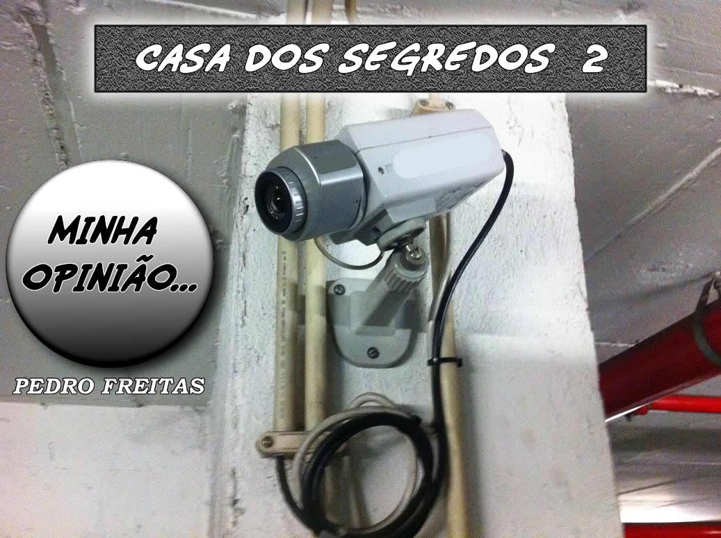 Casa dos Segredos 2, Gostas? Foto By Pedro Freitas... 9769546_U40Y7